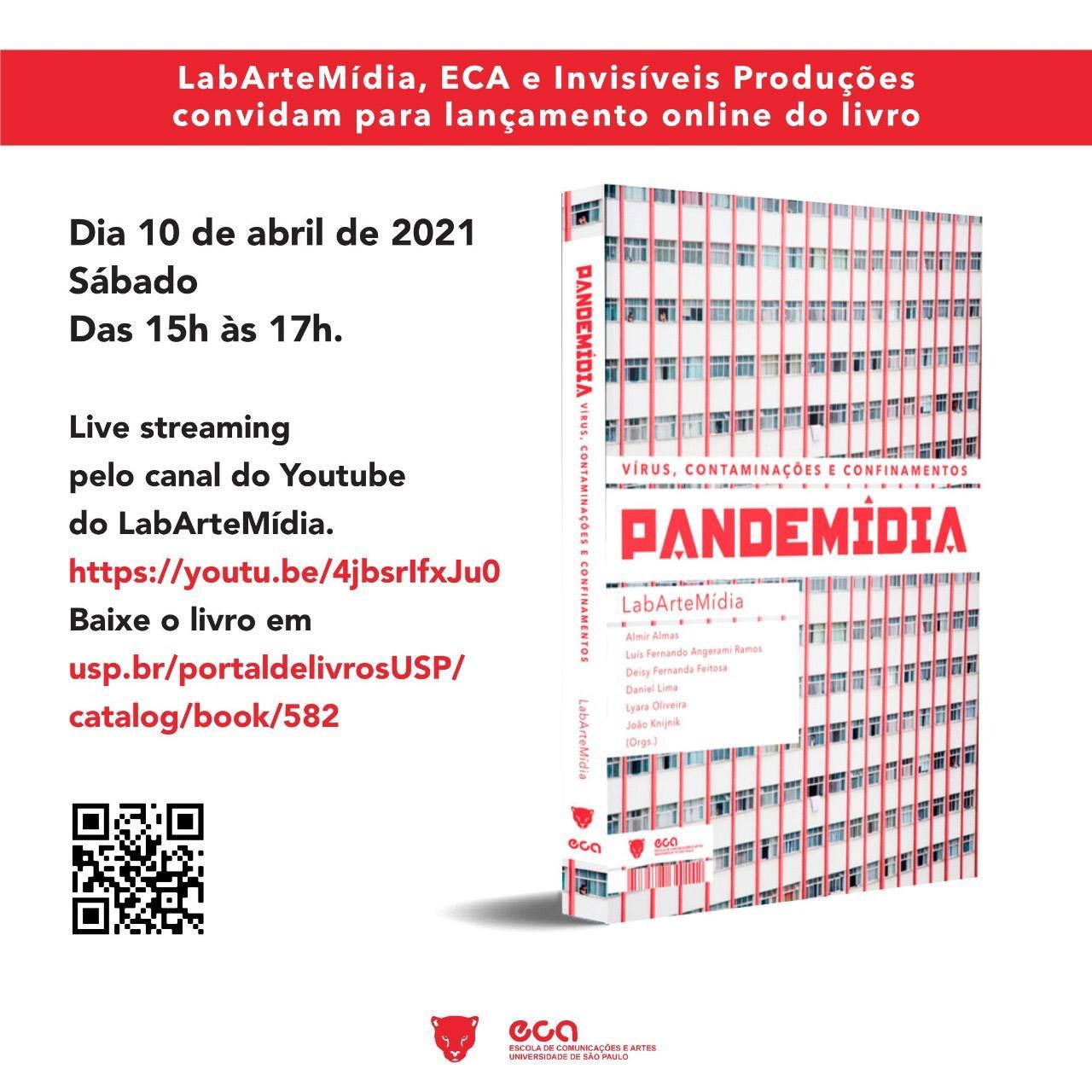 """Lançamento online do e-book """"Pandemidia: vírus, contaminações e confinamentos"""""""